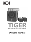 KOI TIGER TIGER Powered Speaker System Owner's Manual 7 pages