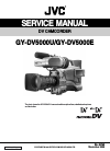 JVC GY-DV5000U Service manual