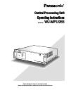 Panasonic WJMPU955 - PROCESSING UNIT - TMU Operating Instructions Manual 62 pages
