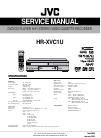 JVC HR XVC1U - DVD-VCR Combo Service Manual 116 pages